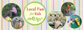 Local Fun for Kids